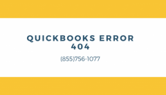 Get most effective technical solutions to solve QuickBooks Error 404 on (855)756-1077