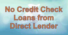 No Credit Check Loans from Direct Lender – Get Fast Cash US