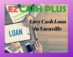 Instant Payday Loans In Vacaville