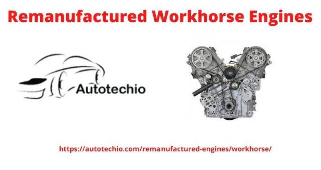 Remanufactured Workhorse Engines buy at low price