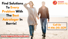 Find Solutions To Every Problem With The Best Astrologer In Barrie!