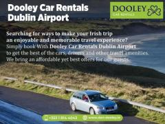 Book Your Rental Car For Trip To Ireland With Dan Dooley – The Best Car Rental Dublin