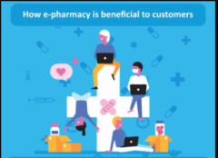 How is Online Pharmacy OR e-pharmacy Beneficial to Customers?