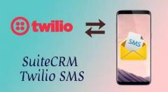 SuiteCRM Twilio SMS & SMS Integration   Outright Store