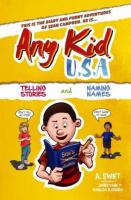 Any Kid USA: Telling Stories & Naming Names