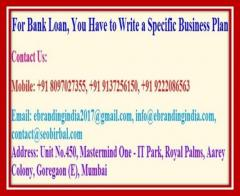 For Bank Loan, You Have to Write a Specific Business Plan