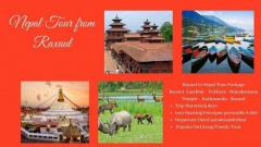 Nepal Tour Packages from Raxaul, Nepal Tour from Raxaul