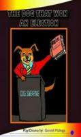 The dog that won an election