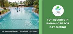 Top Resorts in Bangalore for Day Outing