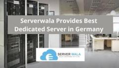 Serverwala Provides Best Dedicated Server in Germany