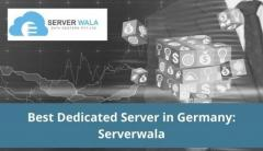 Best Dedicated Server in Germany: Serverwala