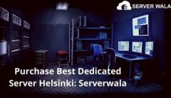 Purchase Best Dedicated Server Helsinki: Serverwala