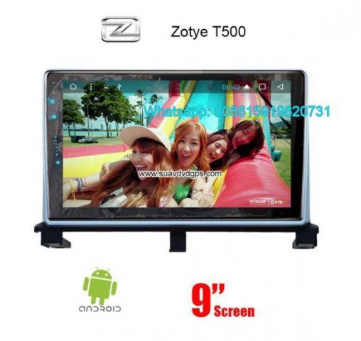 Zotye T500 Car Radio Android 8 Core