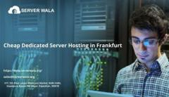 Cheap Dedicated Server Hosting in Frankfurt