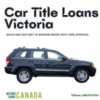 Car Title Loans Victoria quick and easy way to borrow money