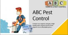 Contact ABC Pest Control For Complete pest removal