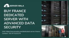 Buy France Dedicated Server with Advanced Data Security