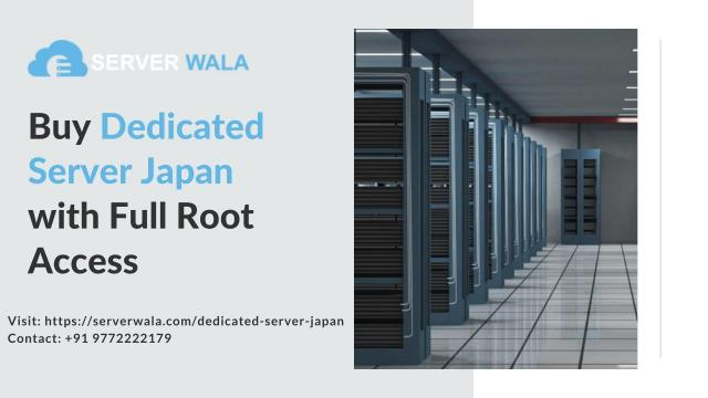 Buy Dedicated Server Japan with Full Root Access